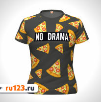 Футболка No Drama, Yes Pizza
